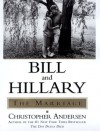 Bill and Hillary: The Marriage - Christopher Andersen