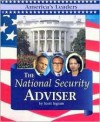 The National Security Advisor (America's Leaders) - Scott Ingram