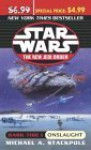 Onslaught (Star Wars: The New Jedi Order, #2; Dark Tide I) - Michael A. Stackpole