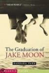 The Graduation of Jake Moon (Aladdin Fiction) - Barbara Park
