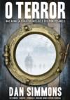 O Terror - Volume 1 - Dan Simmons, Ester Cortegano