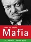 Learn To Speak Mafia - Giovanni Bruno, Bruno Vincent