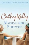 Always and Forever - Cathy Kelly