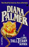 A Long Tall Texan Summer - Diana Palmer