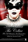 Hot Under the Collar: Tales of Submission and Domination - Miranda Forbes