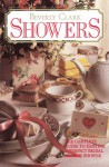 Showers: The Complete Guide to Hosting a Perfect Bridal or Baby Shower - Beverly Clark, Celine Burk, Karen Bell