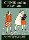 Ginnie And The New Girl - Catherine Woolley
