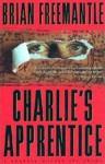 Charlie's Apprentice - Brian Freemantle