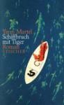 Schiffbruch mit Tiger - Yann Martel, Manfred Allié