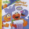 Sesame Street Spooky Sleep-Out! [With Sticker(s)] - Eric Suben, Joe Ewers, P.J. Shaw