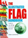 The Illustrated Flag Handbook - Maria Costantino