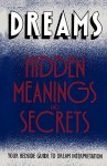 Dreams: Hidden Meanings and Secrets - Orion