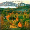 Richard Brown's New England - Richard W. Brown, Castle Freeman Jr.