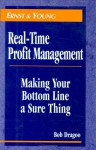 Real-Time Profit Management: Making Your Bottom Line a Sure Thing - ERNST & YOUNG