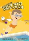Freddie Ramos Makes a Splash - Jacqueline Jules, Miguel Benítez