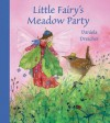 Little Fairy's Meadow Party - Daniela Drescher