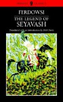 The Legend of Seyavash - Abolqasem Ferdowsi, Abolqasem Ferdowsi, Mage Publishers, Dick Davis