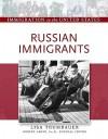 Russian Immigrants - Lisa Trumbauer, Robert Asher