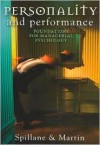 Personality and Performance: Foundations for Managerial Psychology - Robert Spillane, John Martin
