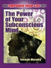 The Power of Your Subconscious Mind (Dover Empower Your Life) - Joseph Murphy