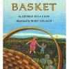 Basket - George Ella Lyon, Mary Szilagyi