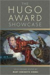 The Hugo Award Showcase, 2010 Volume - Mary Robinette Kowal, Elizabeth Bear, Nancy Kress, Robert Reed