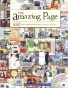 The Amazing Page: 650 Scrapbook Page Ideas, Tips and Techniques (Memory Makers) - Memory Makers Magazine