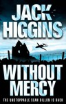 Without Mercy (Sean Dillon Series, Book 13) - Jack Higgins