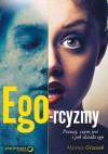 Ego-rcyzmy. Poznaj, czym jest i jak działa ego - Mateusz Grzesiak