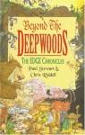 Beyond the Deepwoods (Edge Chronicles, #1) - Paul Stewart