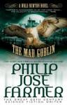 The Mad Goblin (Secrets of the Nine #3 - Wold Newton Parallel Universe) - Win Scott Eckert, Philip José Farmer