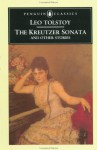 The Kreutzer Sonata and Other Stories - Leo Tolstoy, David McDuff