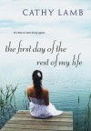 The First day of the Rest of My Life - Cathy Lamb