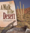 A Walk in the Desert - Rebecca L. Johnson