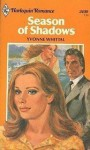 Season of Shadows (Harlequin Romance, #2430) - Yvonne Whittal