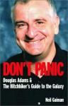 Don't Panic: Douglas Adams & The Hitch Hiker's Guide To The Galaxy - David K. Dickson, M.J. Simpson, Neil Gaiman
