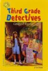 Third Grade Detectives - Candice F. Ransom