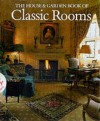 The House and Garden Book of Classic Rooms - Leonie Highton, John Bridges, Robert Harling, R. Harling