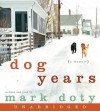 Dog Years CD: Dog Years CD - Mark Doty
