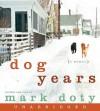 Dog Years CD: Dog Years CD - Mark Doty