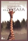 İstanbul'da Bir Zürafa - Sunay Akın