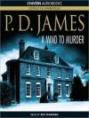 A Mind to Murder: Inspector Adam Dalgliesh Series, Book 2 (MP3 Book) - Roy Marsden, P.D. James