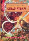 Straż! Straż! (Świat Dysku, #8) - Piotr W. Cholewa, Terry Pratchett