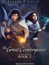 The Great Convergence - Joseph R. Lallo, Karyn O'Bryant