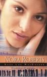 El comienzo de una saga (MacGregor #1 & 2) - Nora Roberts