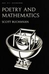 Poetry And Mathematics (Midway Reprint Ser) - Scott M. Buchanan
