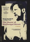 The Mayor of Macdougal Street: A Memoir (Audio) - Dave Van Ronk, T.B.A.