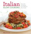 Italian Slow Cooking - Ellen Brown