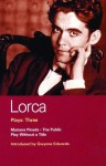 Lorca Plays: Three: Mariana Pineda, The Public, and Play Without a Title - Federico García Lorca, Gwynne Edwards, Henry Livings