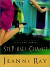 Step Ball Change - Jeanne Ray